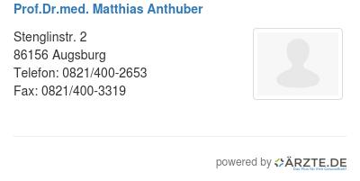 Prof dr med matthias anthuber