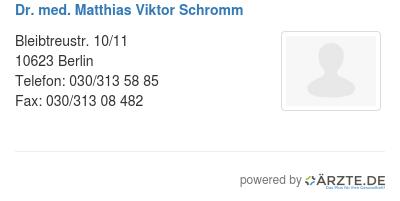 Dr med matthias viktor schromm