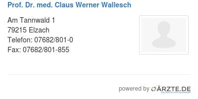 Prof dr med claus werner wallesch