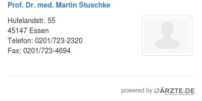 Prof dr med martin stuschke