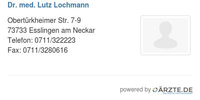 Dr med lutz lochmann