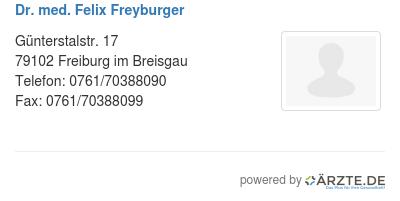 Dr med felix freyburger