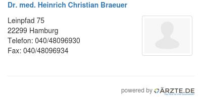 Dr med heinrich christian braeuer