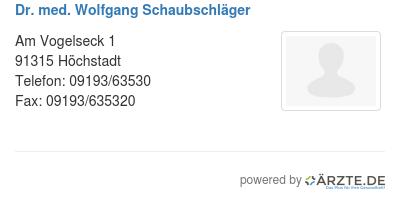 Dr med wolfgang schaubschlaeger 529266
