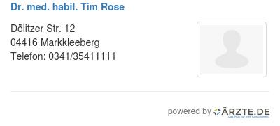 Dr med habil tim rose