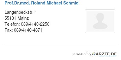 Prof dr med roland michael schmid