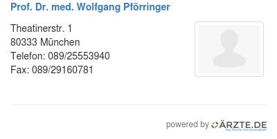 Prof dr med wolfgang pfoerringer