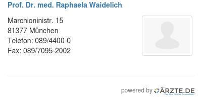 Prof dr med raphaela waidelich