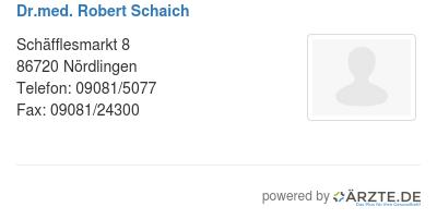 Dr med robert schaich