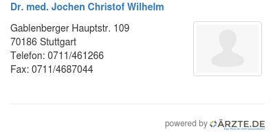 Dr med jochen christof wilhelm