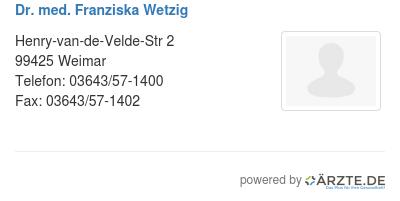Dr med franziska wetzig 579726